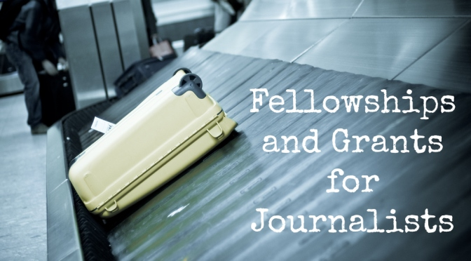 Fellowships and Grants for Investigative Journalists